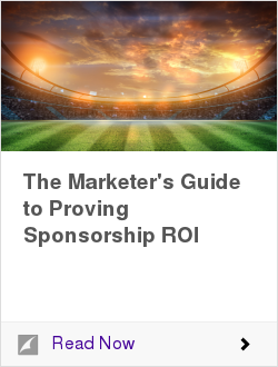 The Marketer's Guide to Proving Sponsorship ROI