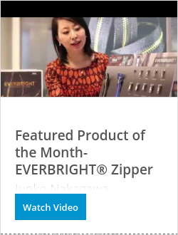 OK彩票Featured Product of the Month- EVERBRIGHT® Zipper