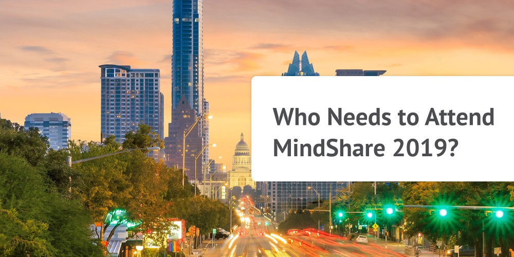 Who Needs to Attend MindShare 2019? | Zilliant