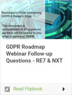 GDPR Roadmap Webinar Follow-up Questions - RE7 & NXT