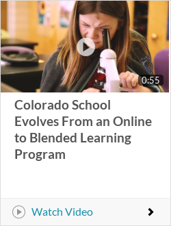 Colorado School Evolves From an Online to Blended Learning Program