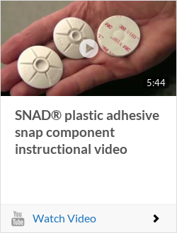 SNAD® plastic adhesive snap component instructional video