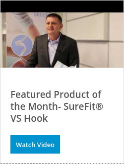 OK彩票Featured Product of the Month- SureFit® VS Hook