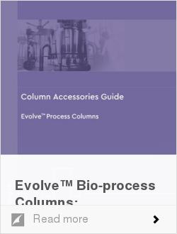 Evolve™ Bio-process Columns: Accessories Guide V1
