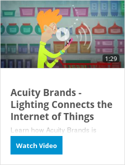 Acuity Brands - Lighting Connects the Internet of Things