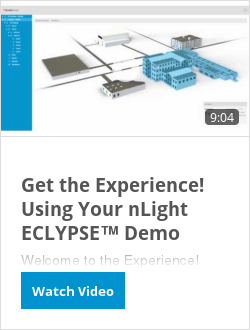 Get the Experience!  Using Your nLight ECLYPSE™ Demo