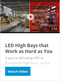 LED High Bays that Work as Hard as You