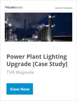 Power Plant Lighting Upgrade [Case Study]