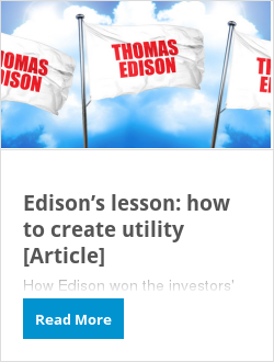 Edison's lesson: how to create utility [Article]