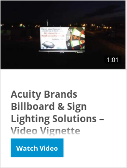 Acuity Brands Billboard & Sign Lighting Solutions – Video Vignette