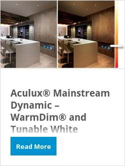 Aculux® Mainstream Dynamic – WarmDim® and Tunable White