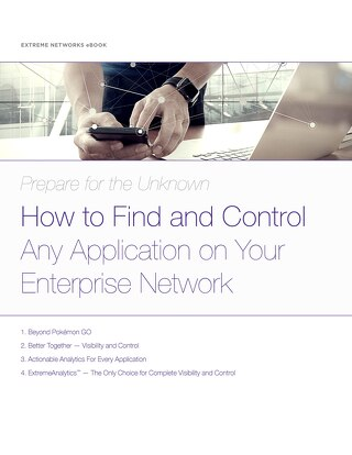 Prepare for the Unknown: How to Find and Control Any Application in Your Enterprise Network