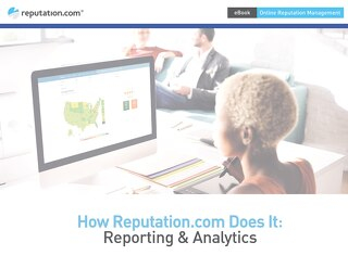 How Reputation.com Does It: Reporting & Analytics