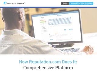 How Reputation.com Does It: Comprehensive Platform