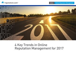 4 Key Trends in Online Reputation Management for 2017