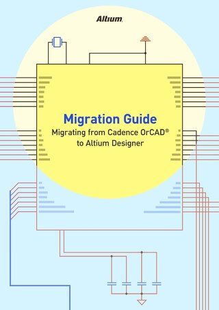 Migrating From Cadence OrCAD To Altium Designer