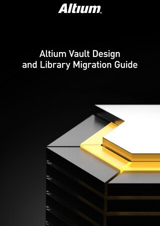 Altium Vault Design And Library Migration Guide