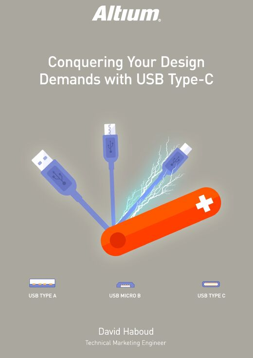 Conquering Your Design Demands with USB Type-C