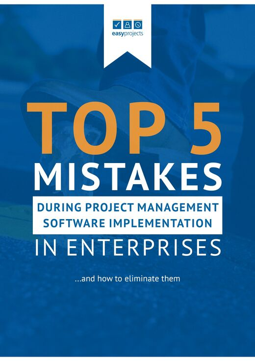 Top 5 Mistakes During Project Management Software Implementation by Enterprises