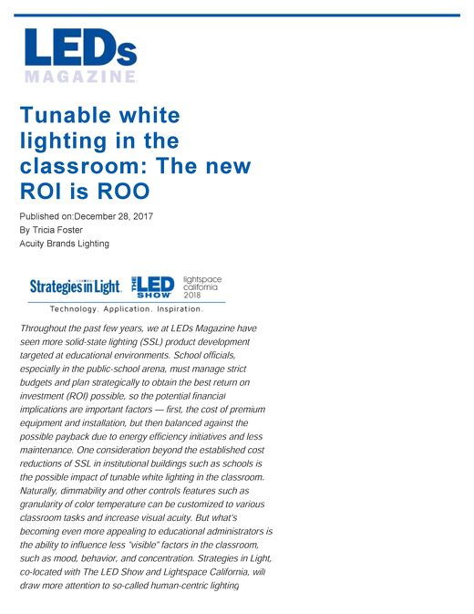 Tunable white lighting in the classroom: The new ROI is ROO