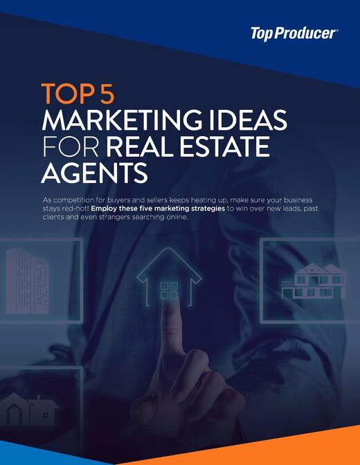 Top 5 Marketing Ideas for Real Estate Agents