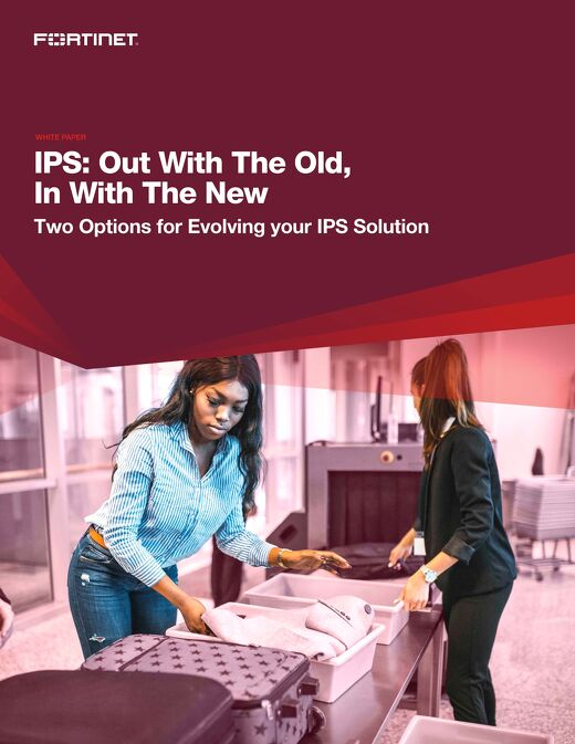 IPS Out With the Old, In With the New