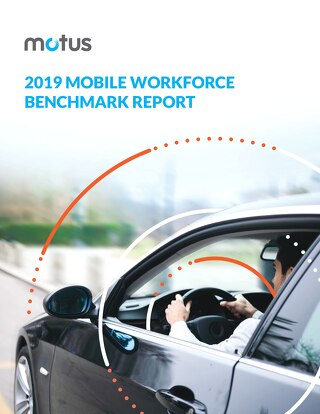 2019 Mobile Workforce Benchmark Report