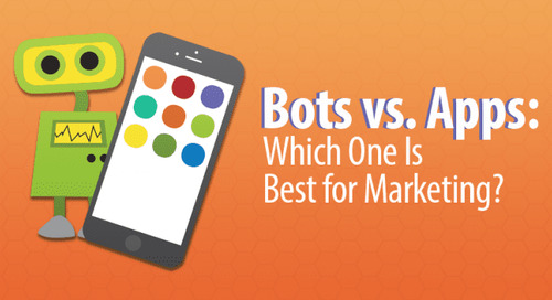 Bots vs. Apps: Which One Is Best for Marketing?