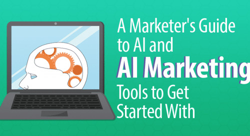 A Marketer's Guide to AI and 45 AI Marketing Tools to Get Started With