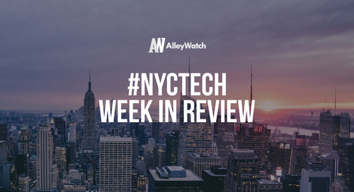 #NYCtech Week in Review: 6/10/18-6/16/18