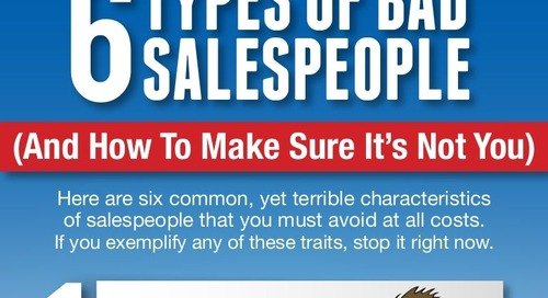 6 Types of Bad Salespeople (And How To Make Sure It's Not You)