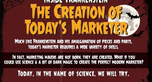 Inside Frankenstein: The Creation of Today's Marketer