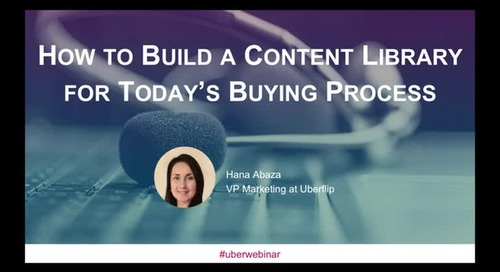 How to Build A Content Library for Today's Buying Process