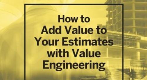 How to Add Value to Your Estimates With Value Engineering