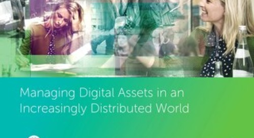 Managing Digital Assets in an Increasingly Distributed World