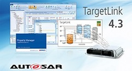 dSPACE TargetLink 4.3: Revised Property Manager, Optimized Workflows and More