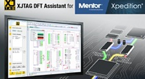 Free XJTAG DFT Assistant Offering for Mentor Xpedition Customers