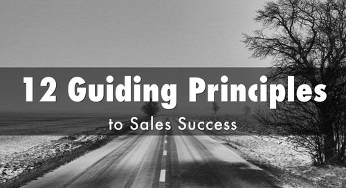 12 Guiding Principles to Sales Success