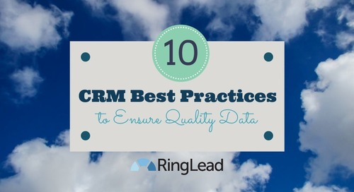 10 CRM Best Practices to Ensure Quality Data
