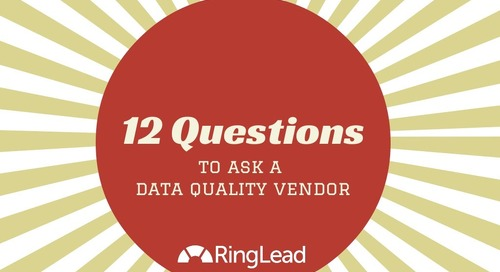 12 Questions to Ask a Data Quality Vendor