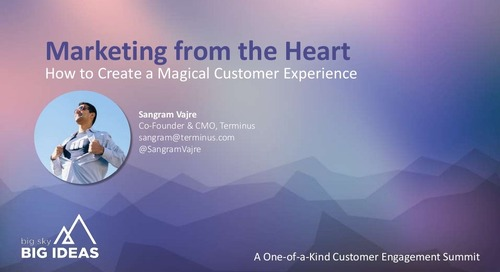 Marketing From The Heart - How Customer Experience creates Magic