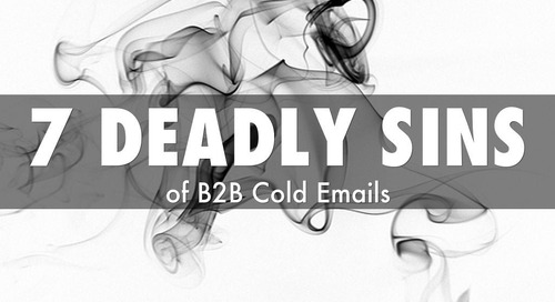 7 Deadly Sins of B2B Cold Emails