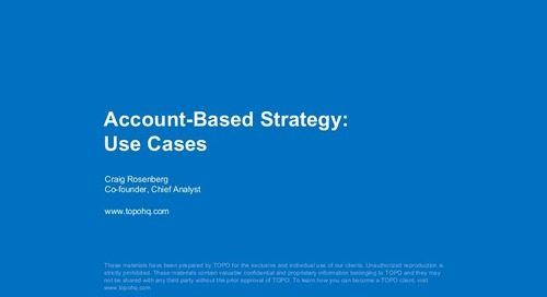 Account-Based Strategy: Use Cases – Craig Rosenberg, Co-Founder & Chief Analyst at TOPO