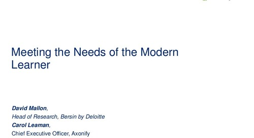 Webinar Slides: Meeting the Needs of the Modern Learner