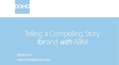 Telling a Compelling Story for and with ABM