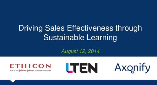 Webinar Slides: Driving Sales Effectiveness Through Sustainable Learning