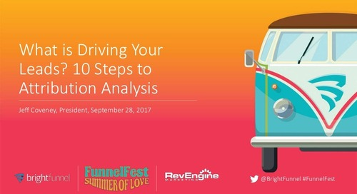 What is Driving Your Leads? 10 Steps to Attribution Analysis