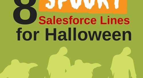 8 Spooky Salesforce Lines for Halloween