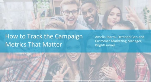 How to Track the Campaign Metrics that Matter