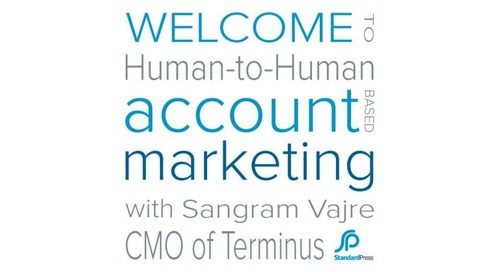 Human-to-Human (H2H) Account-Based Marketing (ABM)